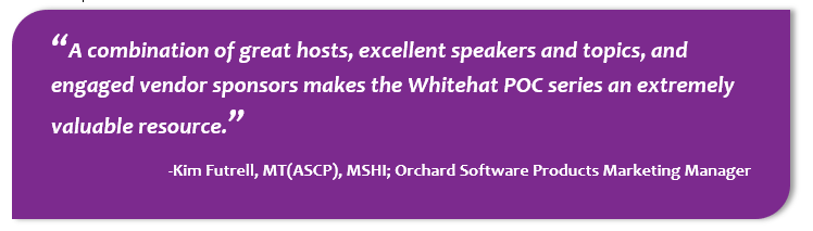 Kim Futrell, Orchard Software's Products Marketing Manager, speaking about how valuable the Whitehat Webinar series is to those in POCT.