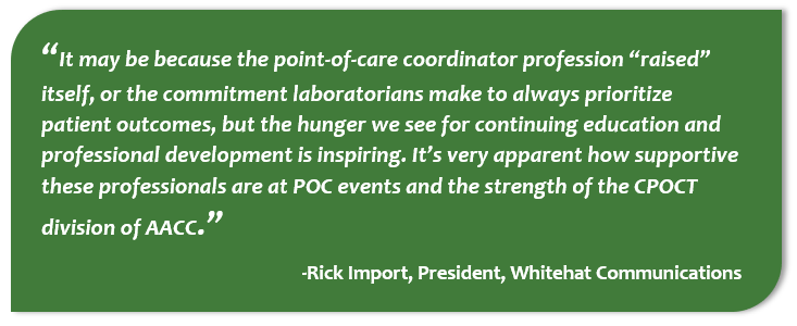 Quote from Rick Import, President, Whitehat Communications, on his motivation to continue to work in the POC community.